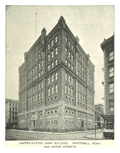 (King1893NYC)_pg547_US_ARMY_BUILDING,_WHITEHALL,_PEARL_AND_WATER_STREETS